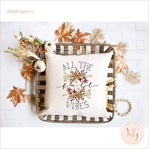 All THe Fall Vibes Pillow COver